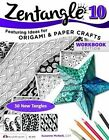 Zentangle 10 Workbook Edition: Featuring Ideas for Origami and Paper Crafts: 10 by CZT Suzanne McNeill (Paperback, 2014)