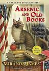 Arsenic And Old Books by Miranda James (Hardback, 2015)