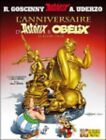 Asterix French: L'Anniversaire D'Asterix ET Obelix No 34 by Editions Albert Rene (Hardback, 2009)