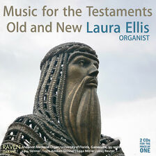 Music for the Testaments Old & New, Laura Ellis, 99-rank pipe organ Univ Florida