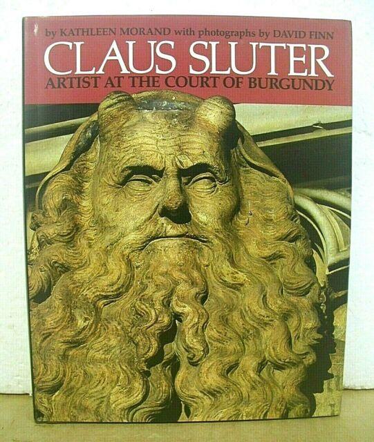 Claus Sluter Artist at the Court of Burgundy by Kathleen Morand 1991 HB/DJ