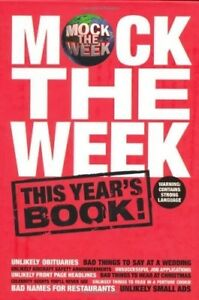 Very-Good-Mock-the-Week-This-year-039-s-book-This-Year-039-s-Book-All-New-scenes-we-039