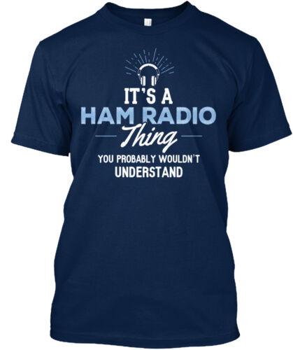 Amateur Radio amateurs et-Il est une chose que vous probablement Standard Unisexe T-Shirt