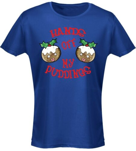 8-20 Hands Off My Puddings Christmas Funny Boobs Xmas Womens T-Shirt 8 Colours