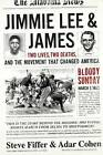 Jimmie Lee and James: Two Lives, Two Deaths, and the Movement That Changed America by Steve Fiffer, Adar Cohen (Hardback, 2015)
