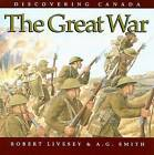 The Great War by Robert Livesey, A G Smith (Paperback, 2006)