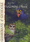 The Coming of Hoole by Kathryn Lasky (Hardback, 2006)