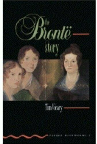 Bronte Story (Oxford Bookworms) By Tim Vicary