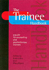 Good, The Trainee Handbook: A Guide for Counselling and Psychotherapy Trainees,