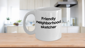 Sketcher Mug White Coffee Cup Funny Gift for Pencil, Chalk, Charcoal, Artist, Me
