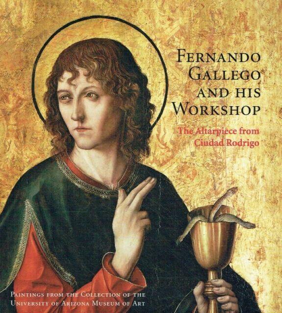 Dotseth, Amanda W. (Hrsg.) u.a.: Fernando Gallego and His Workshop: The Altarpie