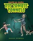 David En Jacko: Die Zombie Tonnels (Afrikaans Edition) by David Downie (Paperback / softback, 2013)