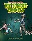 David En Jacko: Die Zombie Tonnels (Afrikaans Edition) by David Downie (Paperback / softback, 2013)