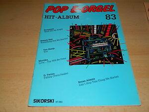 POP-E-Orgel-Hit-Album-Nr-83-Noten-und-Text-Sikorski