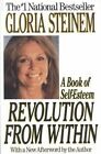 Revolution From Within a Book of Self-esteem by Gloria Steinem 9780316812474