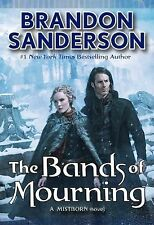 Brandon Sanderson The Bands of Mourning Mistborn 6, HC 1st Edition 1st Print NF