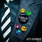 Lets Celebrate 2002-2012 von Melody Club (2012)