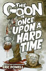 The Goon Volume 15: Once Upon a Hard Time by Dark Horse Comics,U.S. (Hardback, 2016)