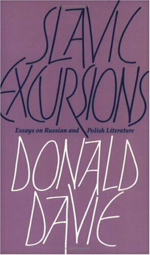Slavic Excursions  Essays on Russian and Polish Literature