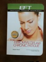 Eft For Fibromyalgia Chronic Fatigue Emotional Freedom Techniques Pb Church