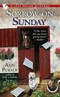 Sorrow on Sunday Lois Meade Mysteries Purser Ann 0425222519