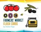 ABC Farmers' Market Flash Cards by Page Stefan Paperback