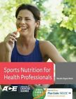 Sports Nutrition for Health Professionals by Natalie Digate Muth (Hardback, 2014)