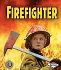 Firefighter by Sheila Rivera (Paperback / softback, 2005)