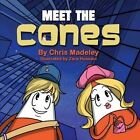 Meet the Cones by Chris Madeley (Paperback, 2014)