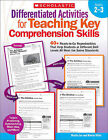 Differentiated Activities for Teaching Key Comprehension Skills, Grades 2-3: 40+ Ready-To-Go Reproducibles That Help Students at Different Skill Levels All Meet the Same Standards by Marcia Miller, Martin Lee (Paperback / softback, 2010)