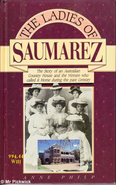 Anne Philp THE LADIES OF SAUMAREZ 1st Ed. HC Book