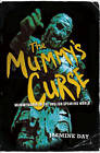 The Mummy's Curse: Mummymania in the English-speaking World by Jasmine Day (Paperback, 2006)