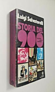 Storia del 900 / Luigi Salvatorelli / Mondadori