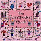 The Fairyspotters Guide by Meg Clibbon (Paperback, 2006)