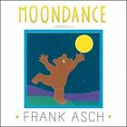 Moondance by Frank Asch (Paperback / softback, 2014)