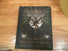 1903 Our Wonderful Progress achievement of man and Works of nature HC Book