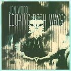 Looking Both Ways by Jon Wood (CD, Disc Makers)