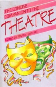 The concise companion to the theatre - Phyllis Hartnoll - Liv - 300707 - 2421986