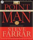 Point Man: How a Man Can Lead His Family by Steve Farrar (CD-Audio, 2008)
