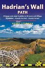 Hadrian's Wall Path: Wallsend to Bowness-on-Solway  - Planning, Places to Stay, Places to Eat, 59 Large-Scale Maps & Guides to 29 Towns and Villages by Henry Stedman (Paperback, 2014)