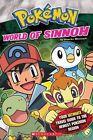 World of Sinnoh by Simcha Whitehill (Paperback / softback, 2009)