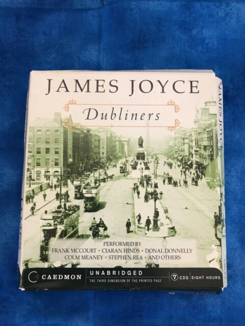 Dubliners by James Joyce (2000, Unabridged) 7 CDs, 8 hours