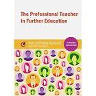 The Professional Teacher in Further Education by Nancy Appleyard, Keith Appleyard (Paperback, 2014)