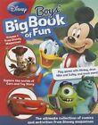 Disney Boys' Big Book of Fun HB 147234149x BAZ