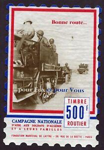Rare Timbre Vignette 500 Francs .timbre Routier Aide Aux Soldats D'algérie PréVenir Et GuéRir Les Maladies