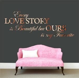 Every-love-story-is-beautiful-Wall-Sticker-Rose-Gold-Quote-Bedroom-Living-room
