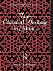 The Classical Heritage in Islam by Franz Rosenthal (Paperback, 1992)