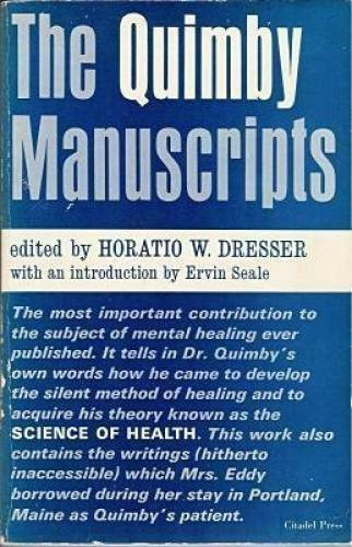 The Quimby Manuscripts - Paperback By Dresser, Horatio W. - ACCEPTABLE