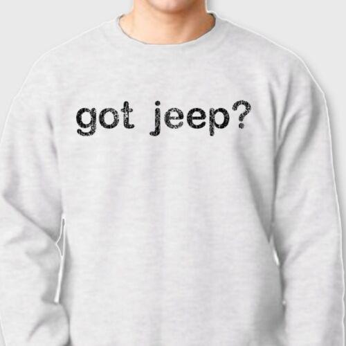 Jeepin Rock Crawling 4X4 T-shirt Moab Got Sand GOT JEEP Mud Crew Sweatshirt