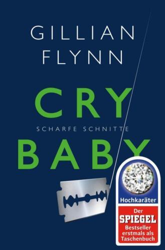 1 von 1 - Cry Baby - Scharfe Schnitte von Gillian Flynn (2015, Taschenbuch)